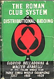 "The Roman Club System of Distributional Bidding"", by Belladonna, Giorgio & Avarelli, Walter"